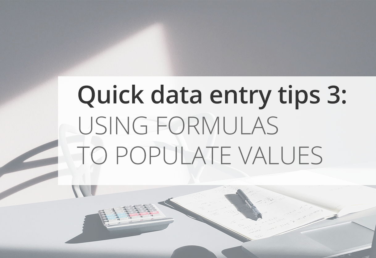 Quick Data Entry Tips: Populating values with formulas Icon